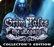 Grim Tales: The Legacy Collector`s Edition