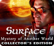 Surface: Mystery of Another World Collector`s Edition
